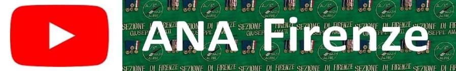 Canale You Tube dell' Associazione Nazionale Alpini Sezione Firenze